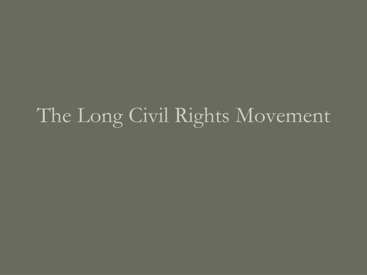 the long civil rights movement n.