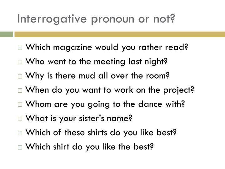 Interrogative pronoun or not?