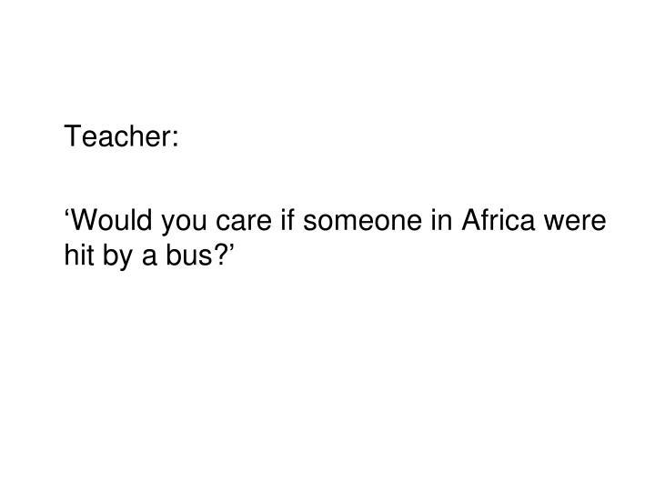 Teacher: