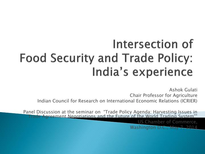 PPT - Intersection of Food Security and Trade Policy