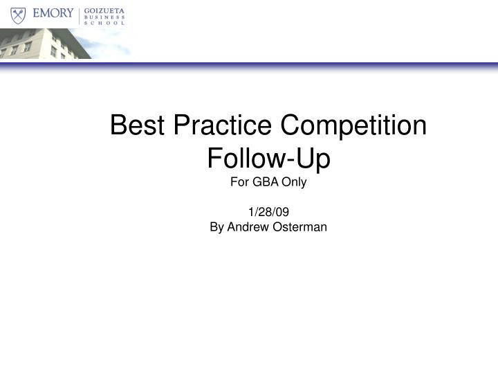 Best Practice Competition Follow-Up