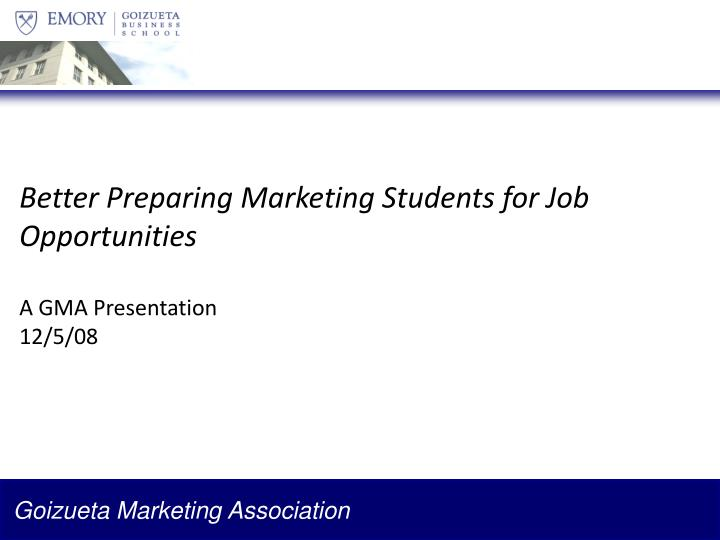 Better Preparing Marketing Students for Job Opportunities