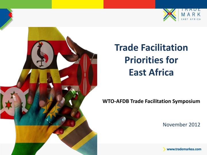 Trade Facilitation Priorities for