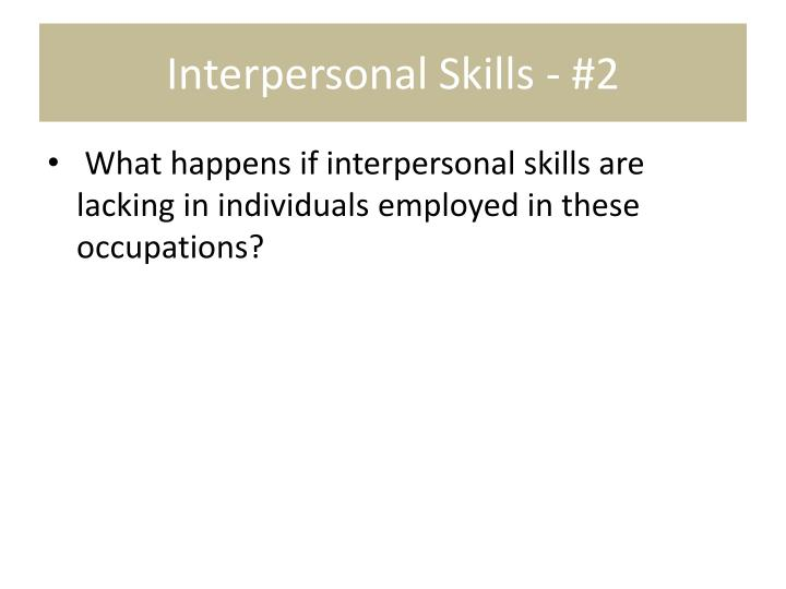 Interpersonal Skills - #2