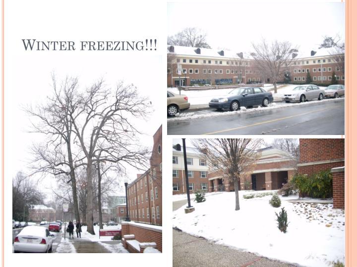 Winter freezing!!!
