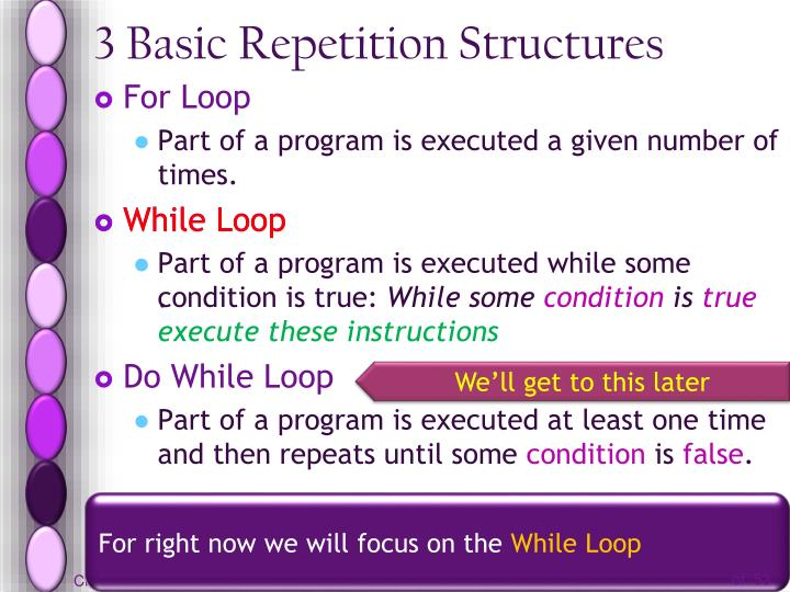 3 Basic Repetition Structures