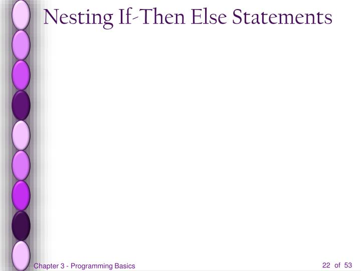 Nesting If-Then Else Statements
