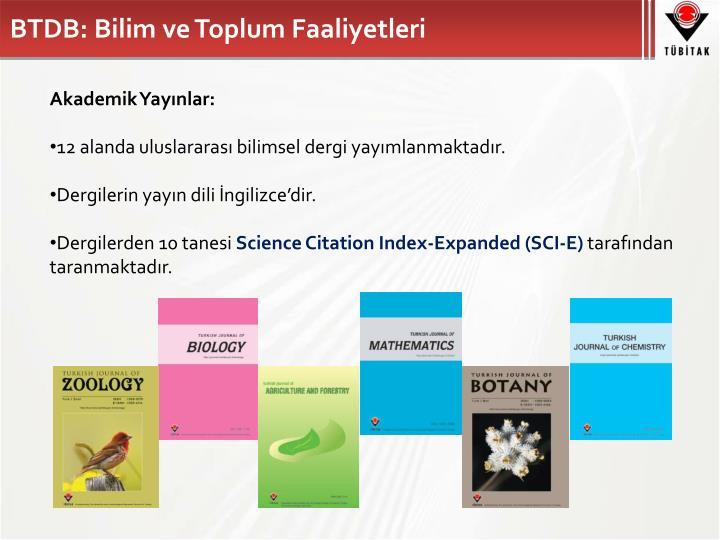 BTDB: Bilim ve Toplum Faaliyetleri