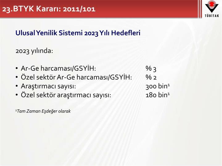 23.BTYK Kararı: 2011/101