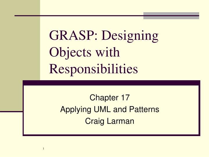 grasp designing objects with responsibilities n.