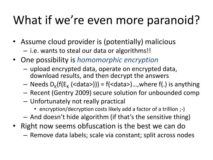 What if we're even more paranoid?