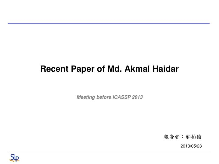 Recent paper of md akmal haidar