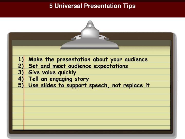 5 Universal Presentation Tips