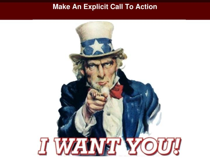 Make An Explicit Call To Action