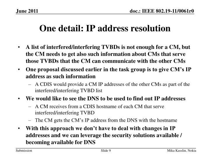 One detail: IP address resolution