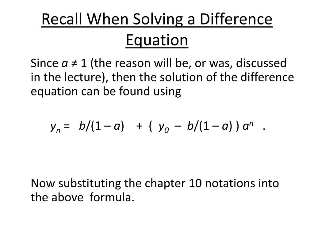 PPT - The Solution of a Difference Equation for a Compound