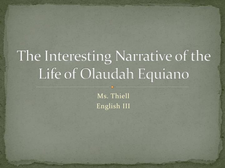 the interesting narrative of the life of olaudah equiano n.