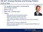 be 527 energy markets and energy politics 3 0 cr hrs