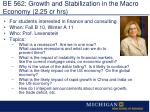 be 562 growth and stabilization in the macro economy 2 25 cr hrs