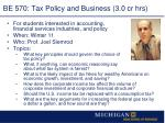 be 570 tax policy and business 3 0 cr hrs