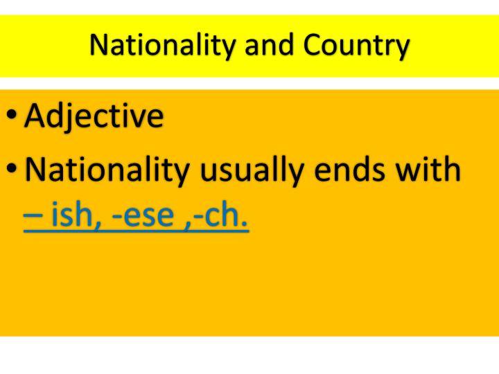Nationality and Country