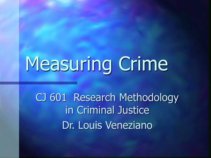 defining and measuring crime Defining and measuring crime standard 3 civil vs criminal law on criminal record processed as civil issue mala in se and mala prohibita how does society determine the wrongness of certain actions.
