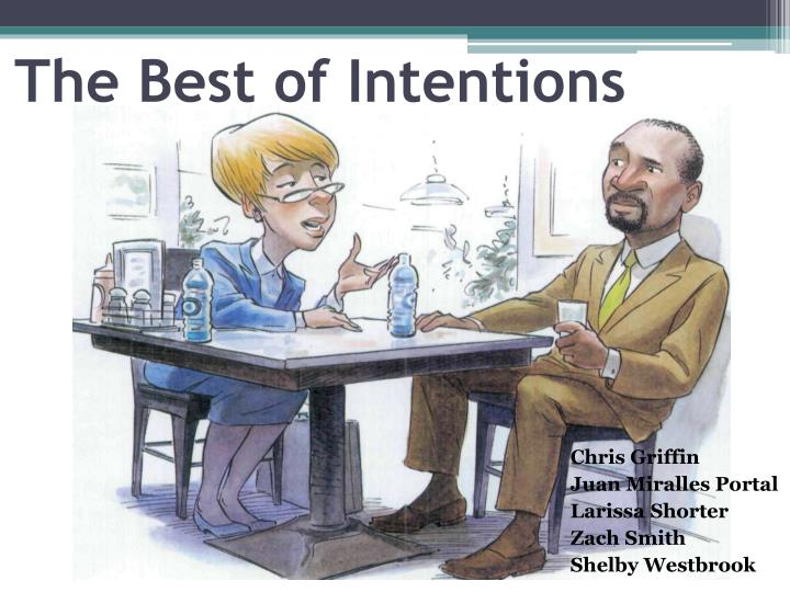 the best of intentions n.