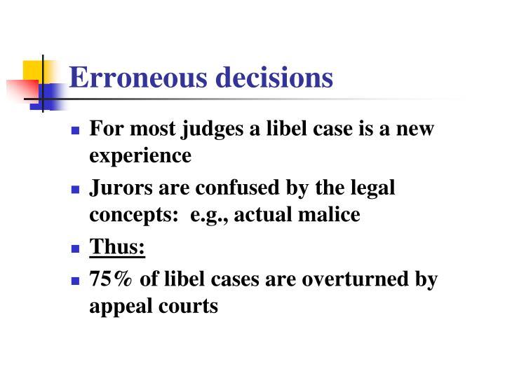 Erroneous decisions