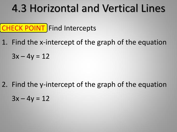4.3 Horizontal and Vertical Lines