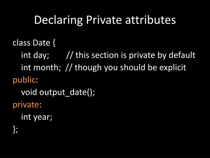 Declaring Private attributes
