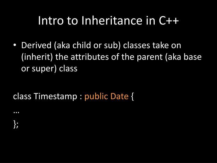 Intro to Inheritance in C++