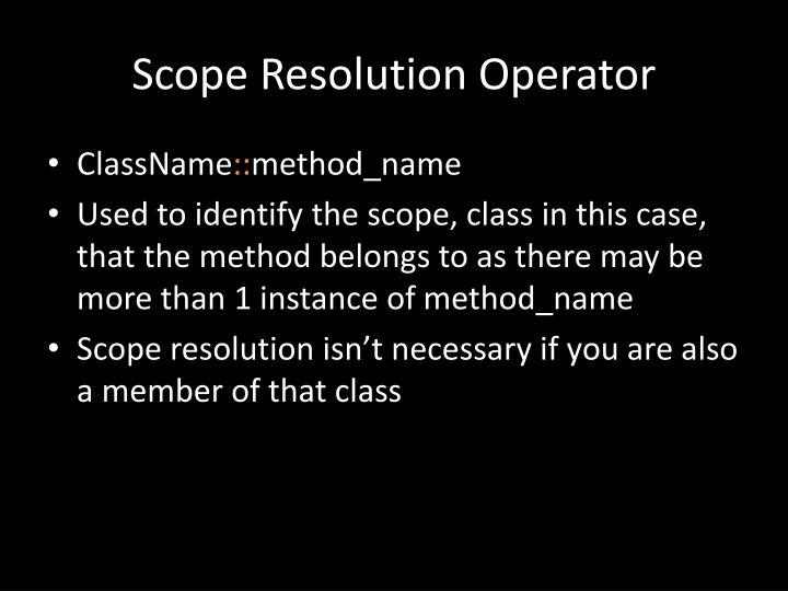 Scope Resolution Operator