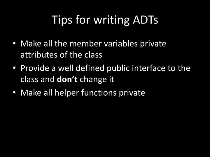 Tips for writing ADTs