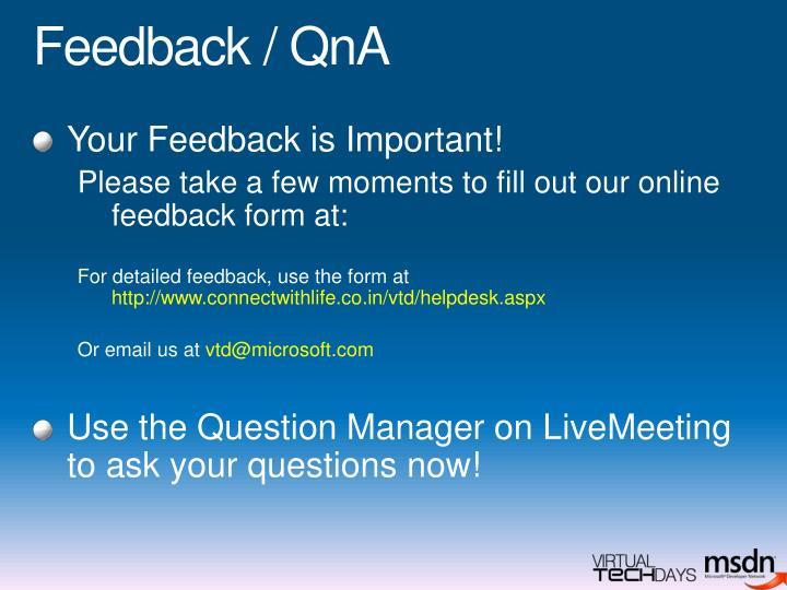 Feedback / QnA