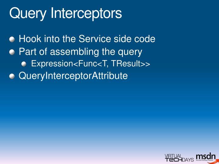 Query Interceptors
