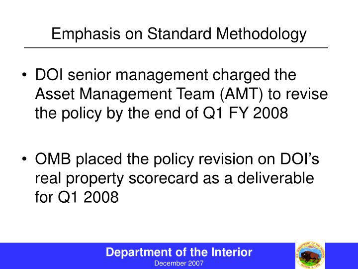 Emphasis on Standard Methodology