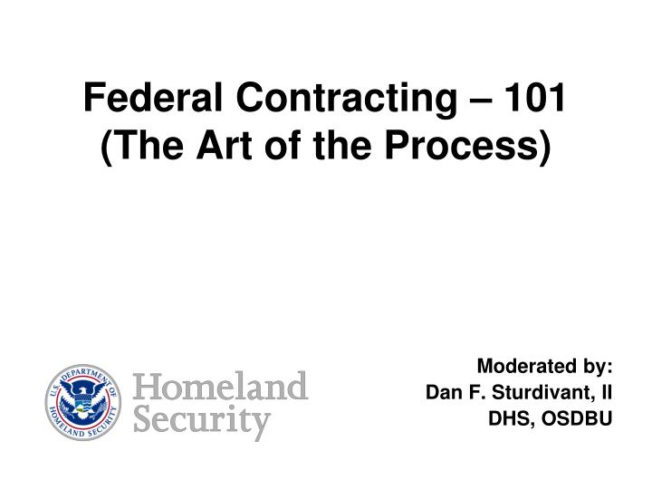 federal contracting 101 the art of the process n.