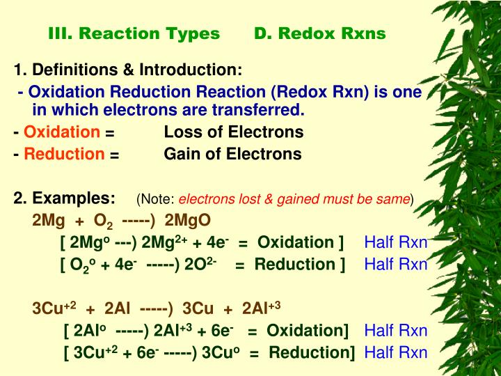 III. Reaction Types      D. Redox Rxns