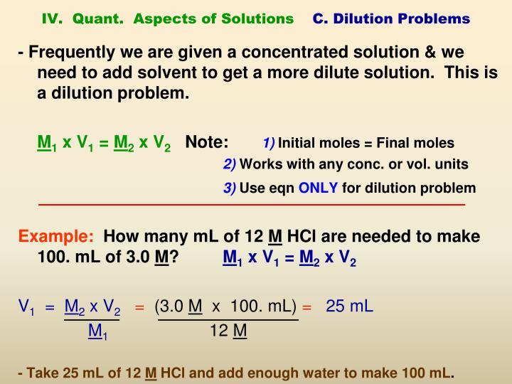 IV.  Quant.  Aspects of Solutions