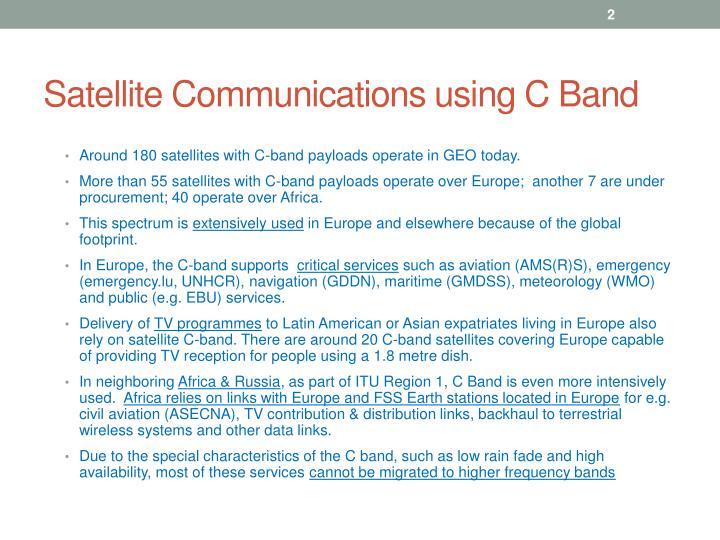 Satellite communications using c band