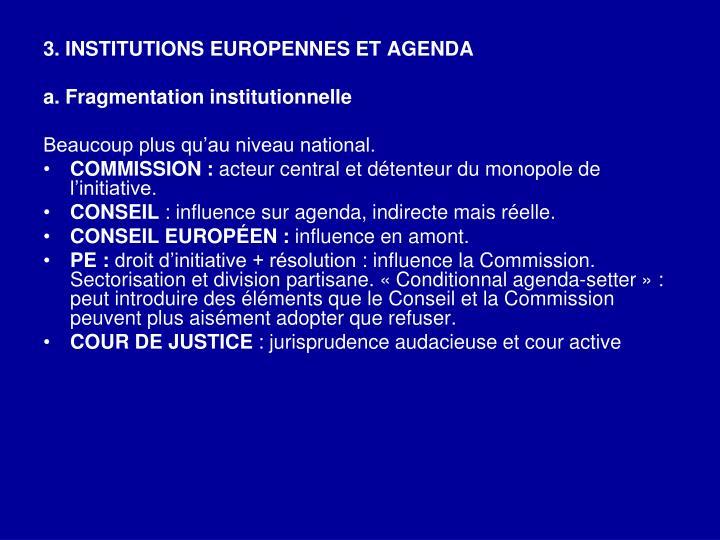 3. INSTITUTIONS EUROPENNES ET AGENDA