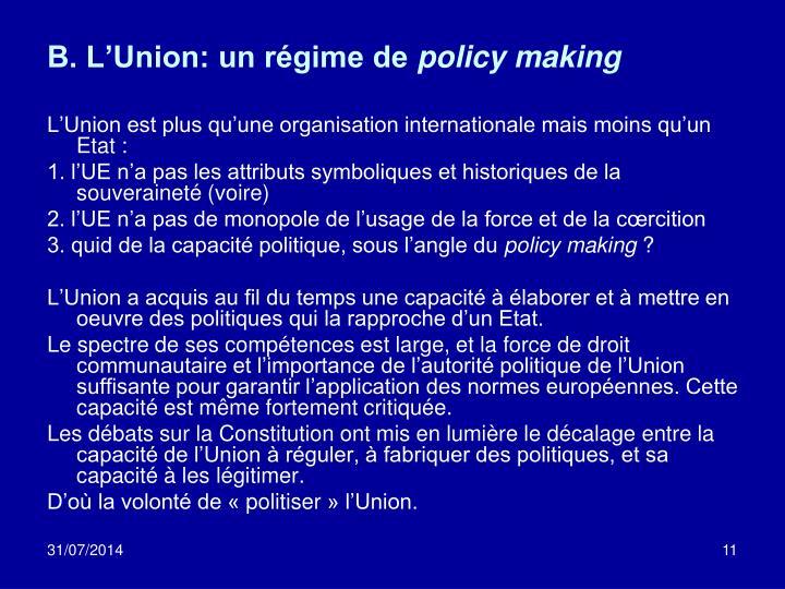 B. L'Union: un régime de