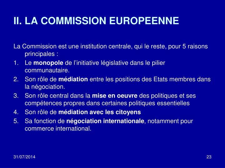 II. LA COMMISSION EUROPEENNE