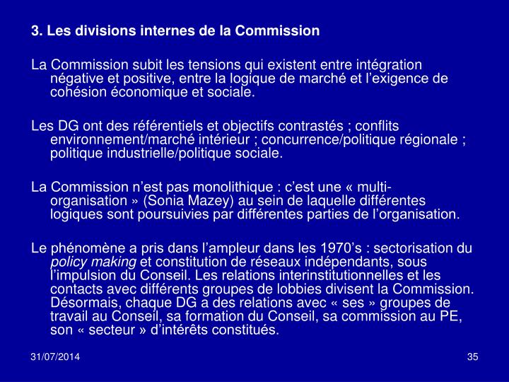 3. Les divisions internes de la Commission