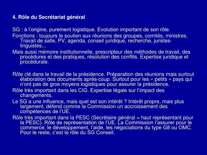 4. Rôle du Secrétariat général