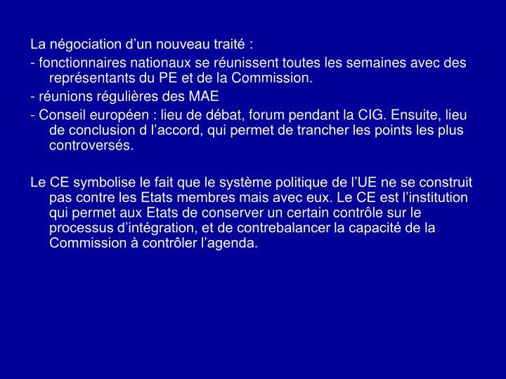 La négociation d'un nouveau traité:
