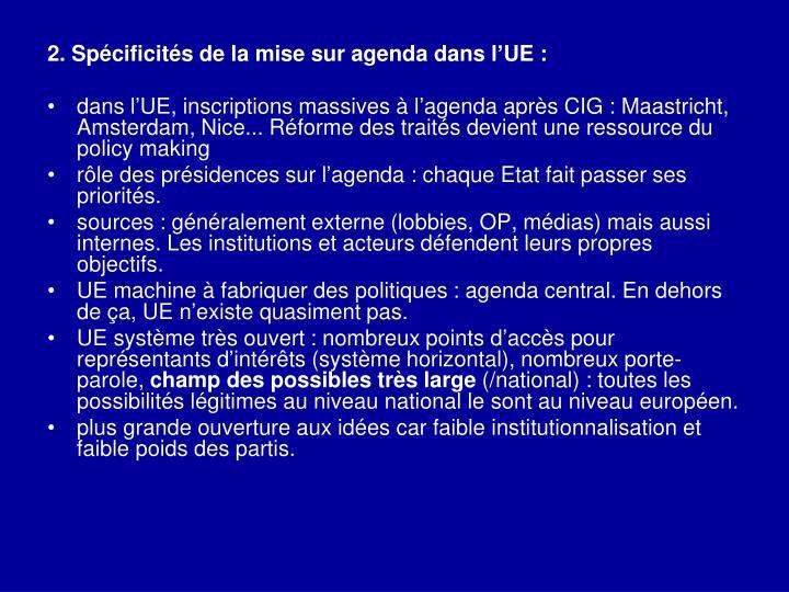 2. Spécificités de la mise sur agenda dans l'UE: