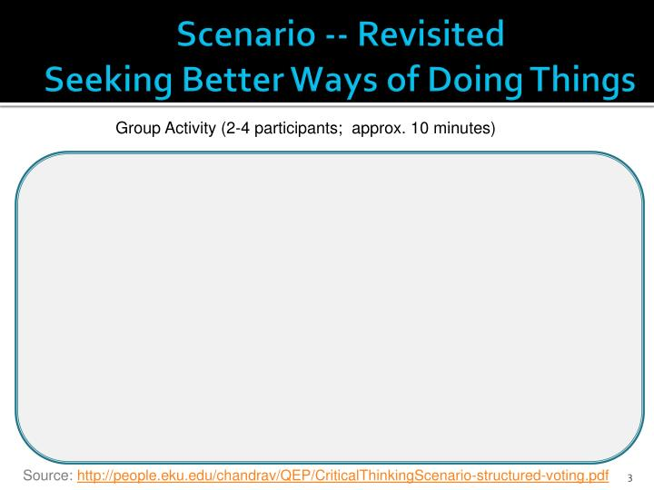 Scenario revisited seeking better ways of doing things