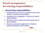 award management accounting responsibilities