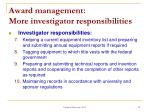 award management more investigator responsibilities1